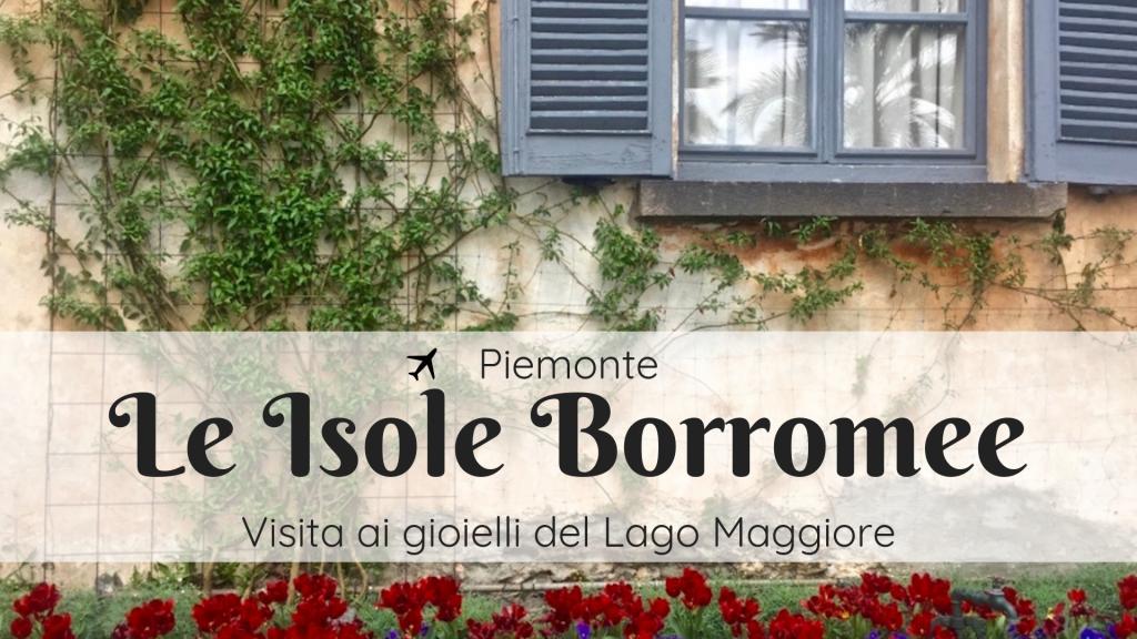 Visita alle Isole Borromee