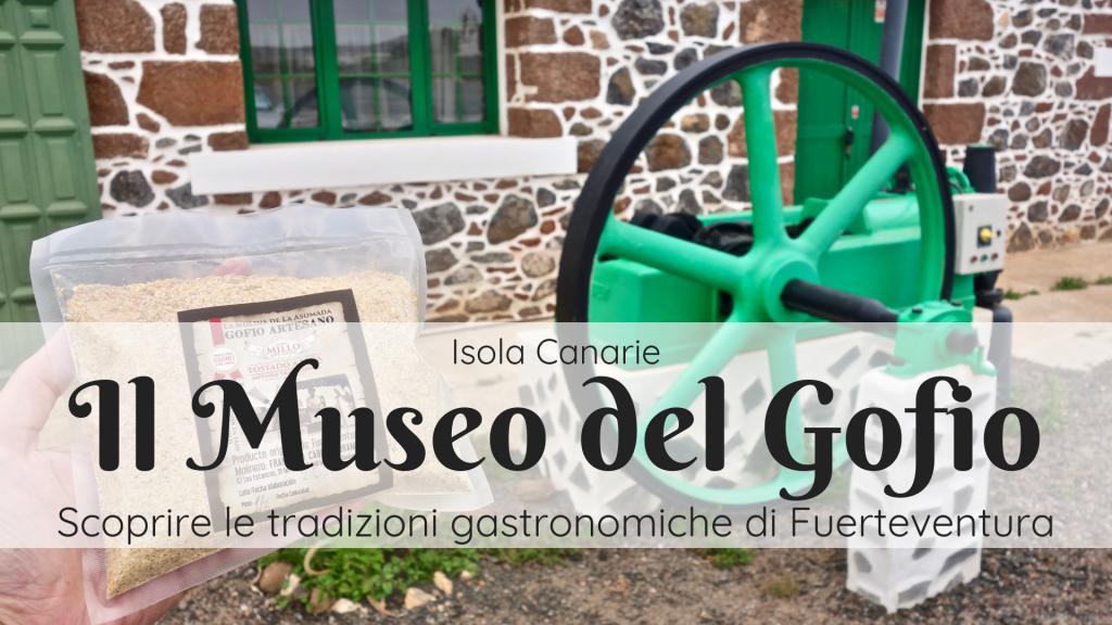 Museo del Gofio a Fuerteventura