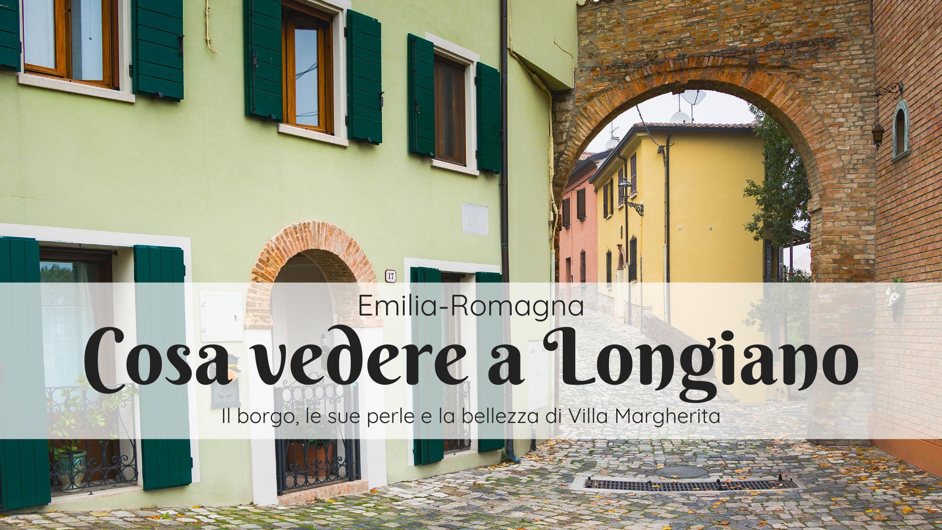 Cosa vedere a Longiano