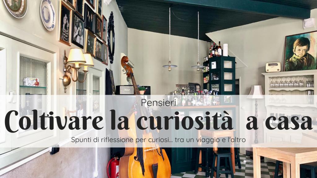 Coltivare la curiosità anche a casa