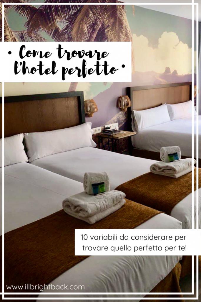 Come trovare l'hotel perfetto