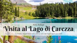 Visita al Lago di Carezza